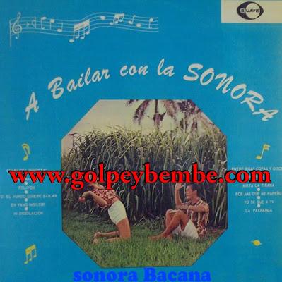 Sonora Bacana - A Bailar con la Sonora