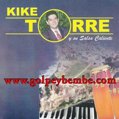 Kike Torre - Salsa Caliente