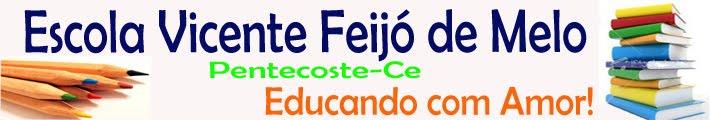 Escola Vicente Feijó de Melo Pentecoste-Ce