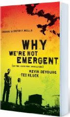 Why We're Not Emergent @ Amazon.ca