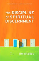 The Discipline of Spiritual Discernment by Tim Challies @ Amazon.ca