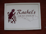 A Visit to Rachel's Quilt Patch