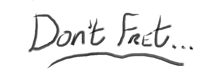 Don't Fret