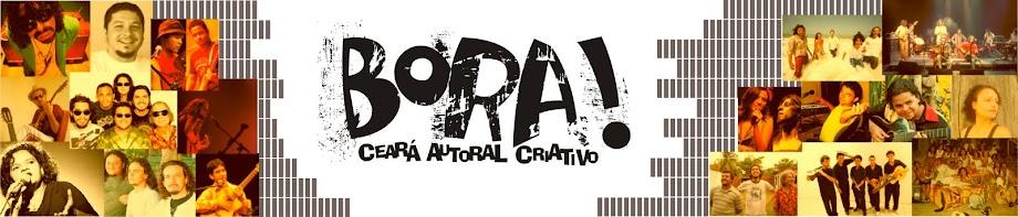 BORA! -  Ceará Autoral Criativo