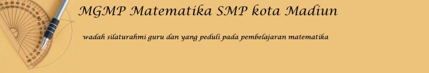 MGMP Matematika SMP Kota Madiun
