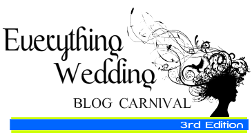 Everything Wedding Blog Carnival: #3