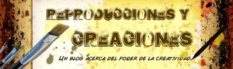 Reproducciones y Creaciones