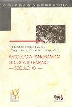 """""""Ruínas"""", versão antiga, In: Antologia Panorâmica do Conto Baiano"""", 2004"""