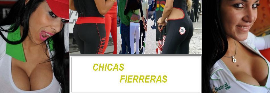 Chicas Fierreras
