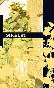 Susanna Alakoski - Sikalat