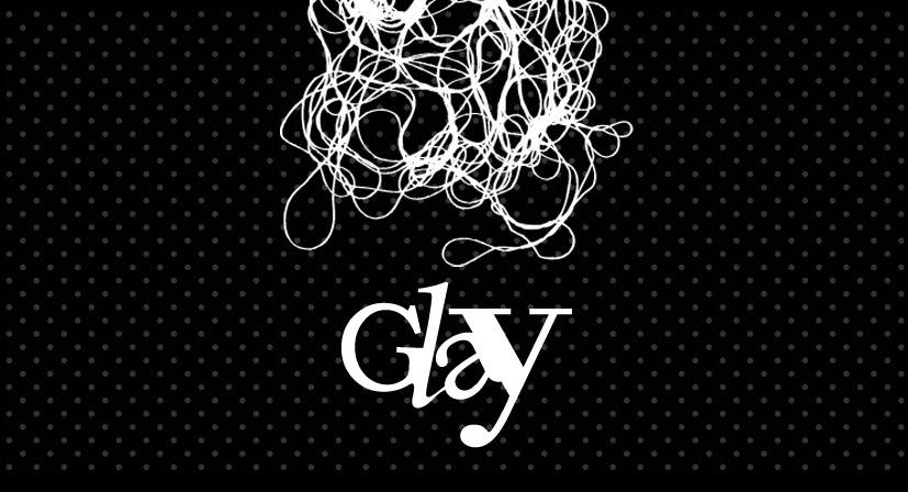 Glay desing