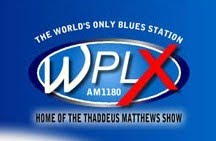 AM 1180 WPLX THE WORLD'S ONLY BLUES STATION