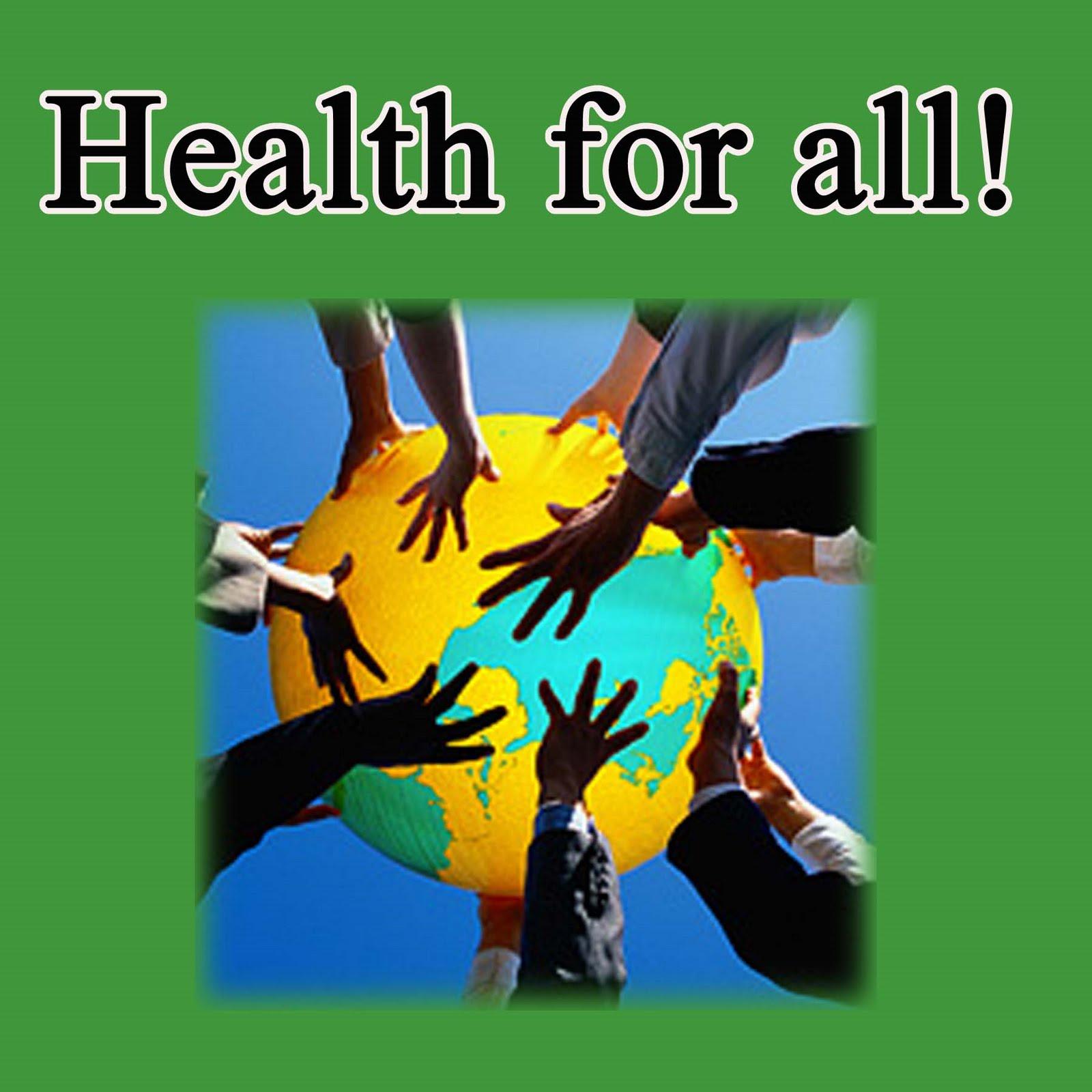 http://3.bp.blogspot.com/_ST7LOWIBxvk/TDv6VKEd9NI/AAAAAAAAAWA/EHmDzTVsU_A/s1600/health+for+all+copy.jpg