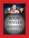 The Book Trailer Manual
