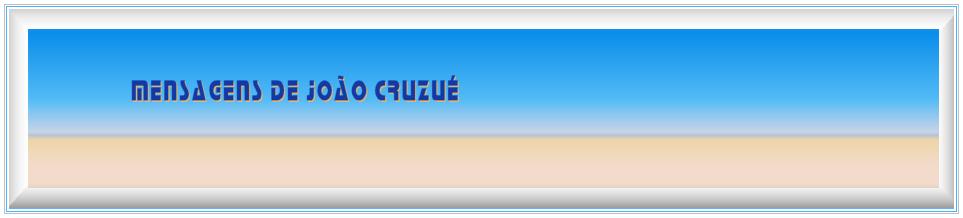 Mensagens de Joao Cruzue