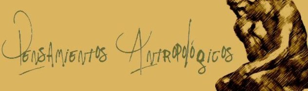 Pensamientos Antropológicos