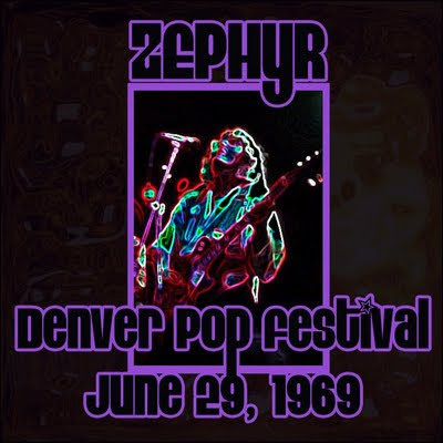 Zephyr, Denver Pop Festival June 27 - 29, 1969