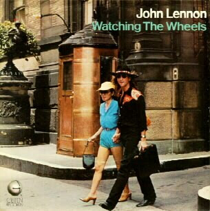 John Lennon, Watching The Wheels