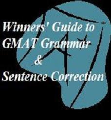 http://3.bp.blogspot.com/_SYandHDvpd4/SrTnsTFvaxI/AAAAAAAABSI/31BlfYiJ7LM/s400/Winners%27+Guide+to+GMAT+Grammar+%26+Sentence+Correction.jpeg