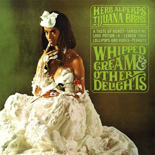 Herb Alpert and The Tijuana Brass Whipped Cream and Other Delights [40th Anniversary Edition]