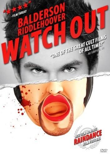 Watch Out [2008] Steve Balderson