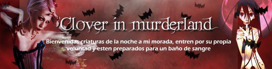 Clover in murderland