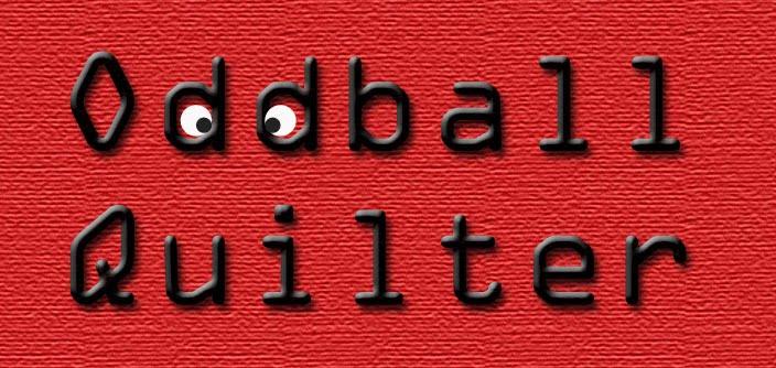 Oddball Quilter