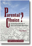 Parental Choice?