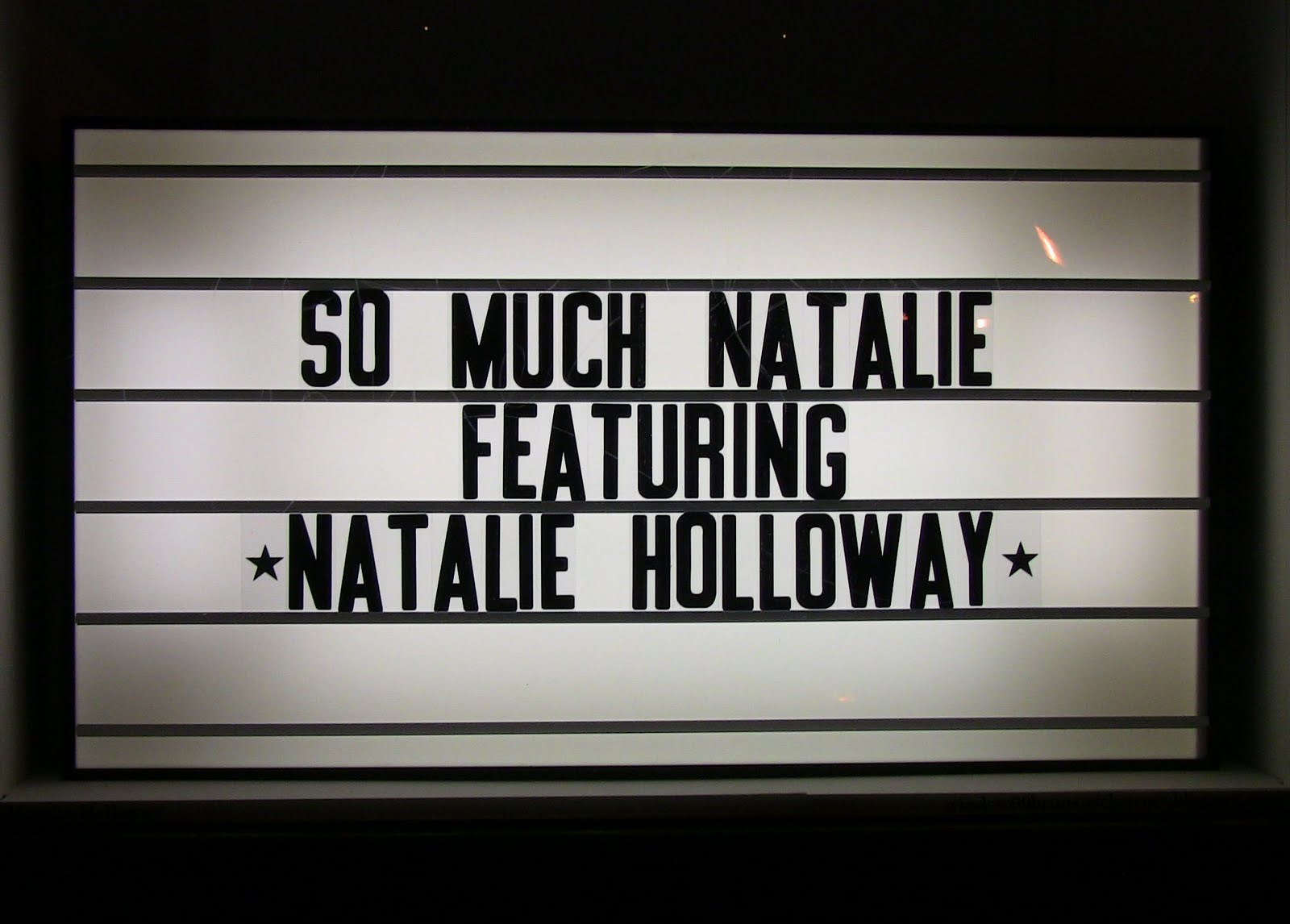 window99: Natalie Holloway 'Marquee Sign'