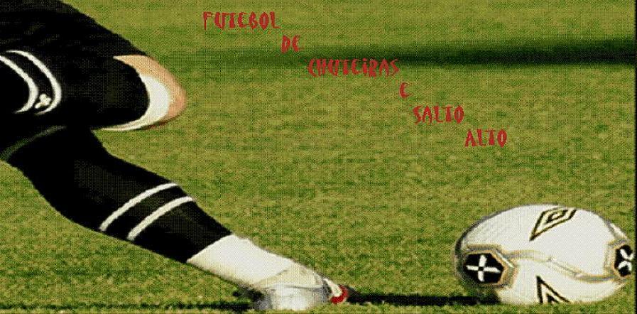 Futebol de Chuteiras e Salto Alto