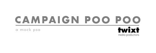 campaign poo poo