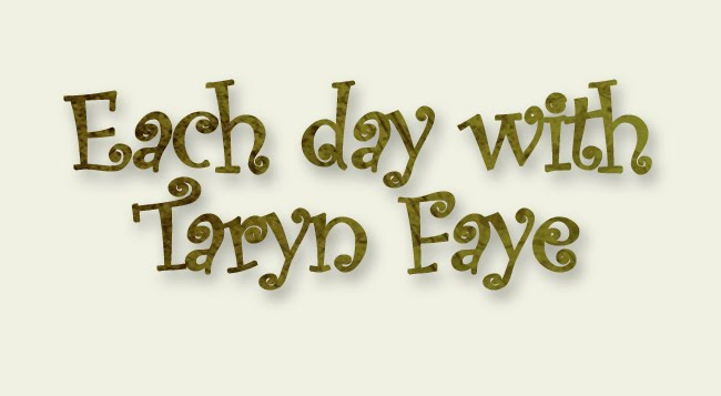 Each Day With Taryn Faye