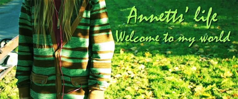 Annetts' Life