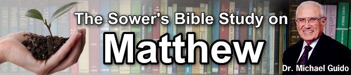 The Sower's Bible Studies: Matthew