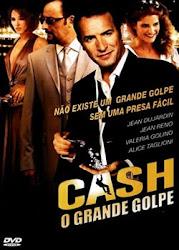 Baixar Filme Cash: O Grande Golpe (Dual Audio)