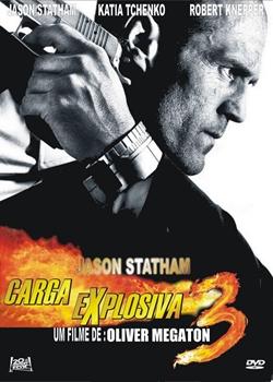 Carga Explosiva 3 (Dublado 2008)