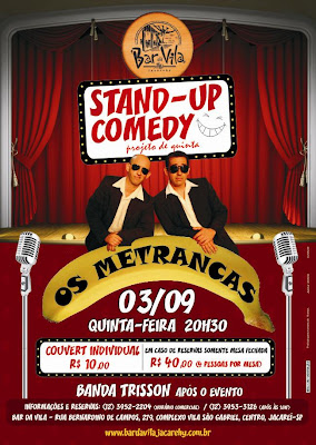 Stand Up Comedy - Os Metrancas no Bar da Vila Jacarei