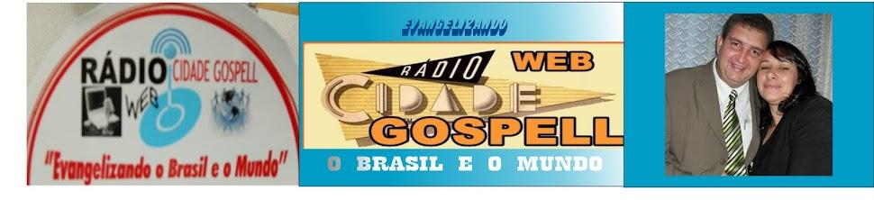 RADIO WEB CIDADE GOSPELL