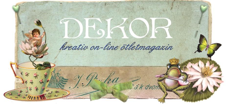 DEKOR - kreatív on-line ötletmagazin