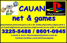 CAUAN NET GAMES O SEU CANTINHO DA DIVERSÃO !!