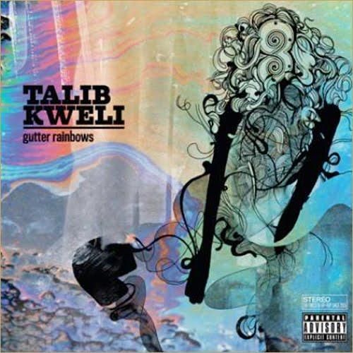Talib Kweli – Gutter Rainbows (Album Download)