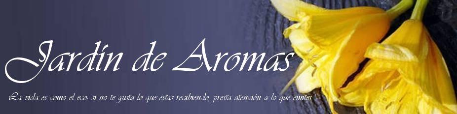 JARDíN DE AROMAS