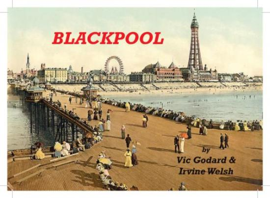 cover of Vic Godard & Irvine Welsh - Blackpool EP