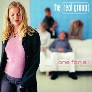 1998: The Real Group - One For All