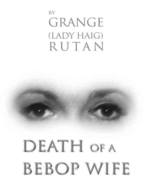 DEATH OF A BEBOP WIFE