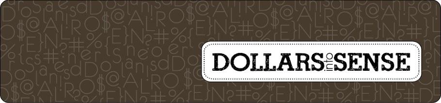 Dollars into Sense