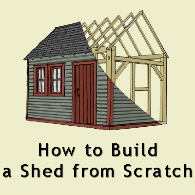 How To Build Garden Shed From Scratch Haddi
