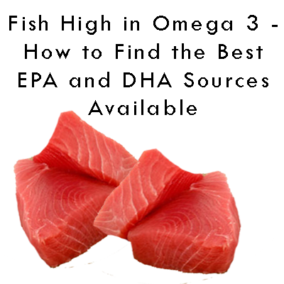 Food Supplement Info Fish High In Omega 3 How To Find