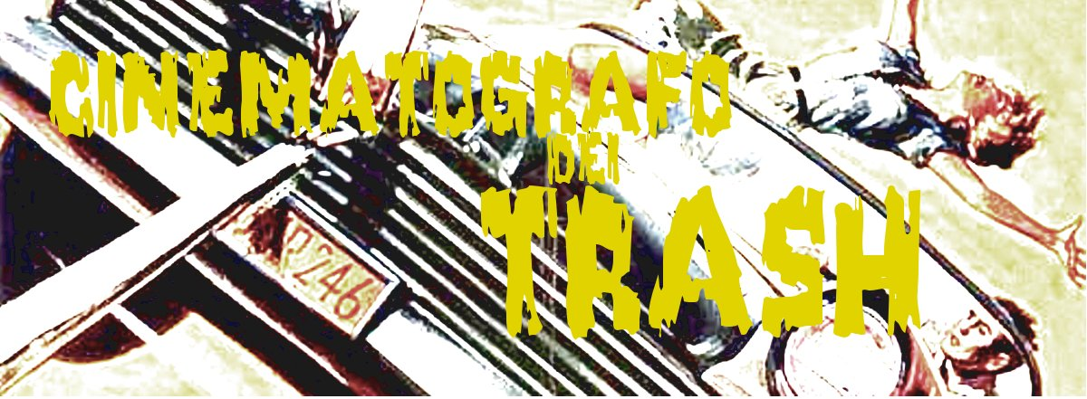Cinematografo Dei Trash