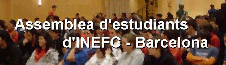 Assemblea d'estudiants de l'Inefc - Barcelona